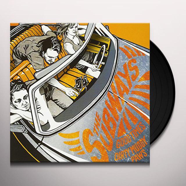 The Subways DIRTY MUDDY PAWS Vinyl Record