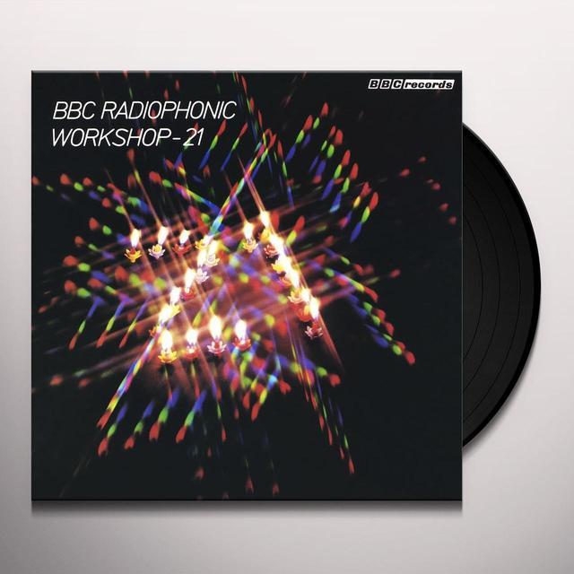 BBC RADIOPHONIC WORKSHOP - 21 / VARIOUS (LTD) BBC RADIOPHONIC WORKSHOP - 21 / VARIOUS Vinyl Record - Limited Edition