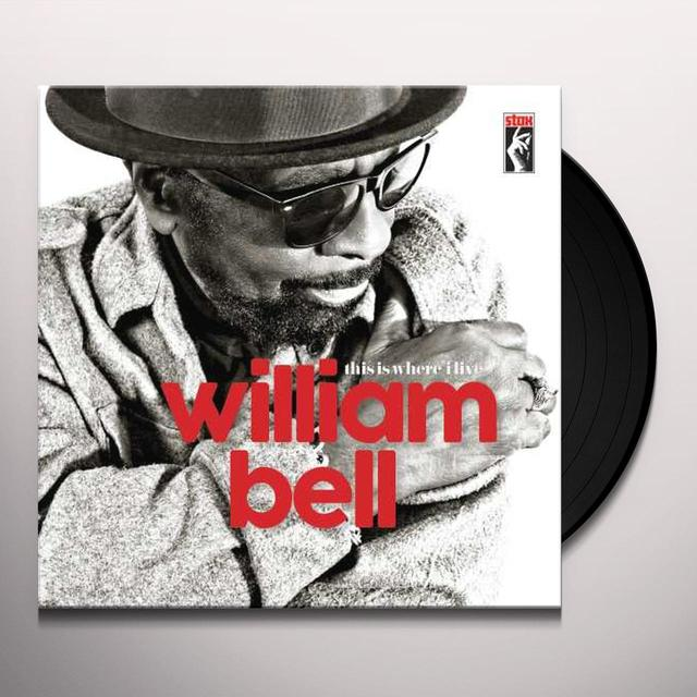 William Bell THIS IS WHERE I LIVE Vinyl Record
