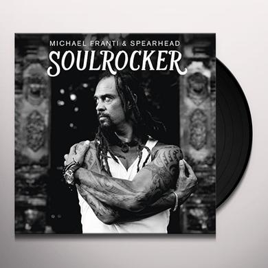 Michael Franti & Spearhead SOULROCKER Vinyl Record