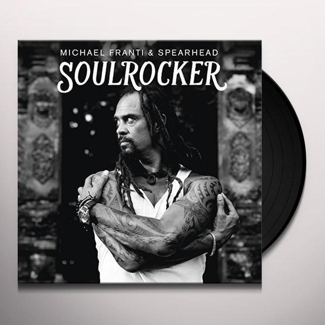 Michael Franti & Spearhead SOULROCKER Vinyl Record - Gatefold Sleeve