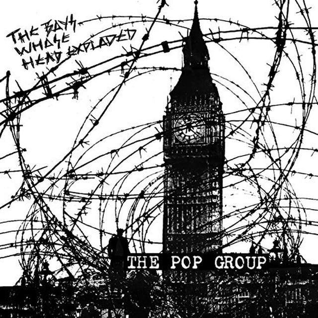 The Pop Group BOYS WHOSE HEAD EXPLODED Vinyl Record