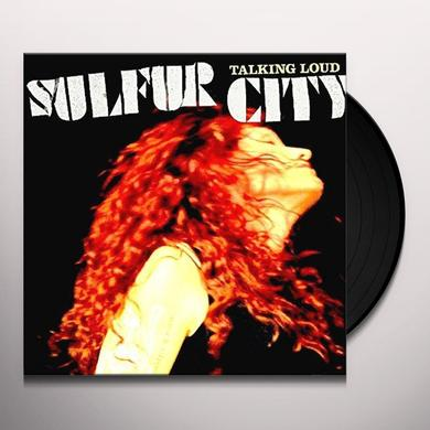 SULFUR CITY TALKING LOUD Vinyl Record