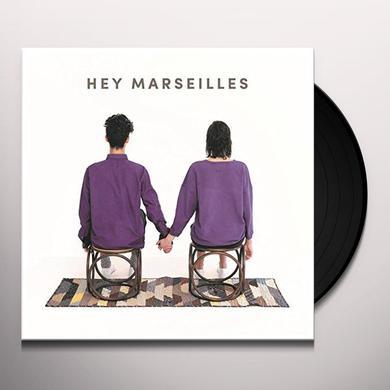 HEY MARSEILLES Vinyl Record