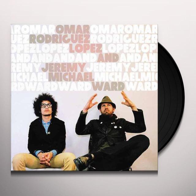 Omar Rodriguez-Lopez / Jeremy Michael Ward OMAR RODRIGUEZ-LOPEZ & JEREMY MICHAEL WARD Vinyl Record