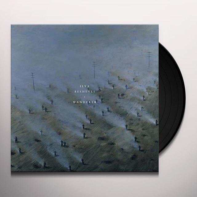 Ilya Beshevli WANDERER Vinyl Record - 180 Gram Pressing, Digital Download Included