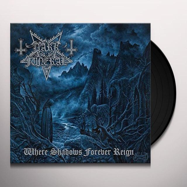 Dark Funeral WHERE SHADOWS FOREVER REIGN Vinyl Record - Gatefold Sleeve