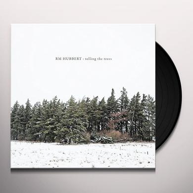 Rm Hubbert TELLING THE TREES Vinyl Record