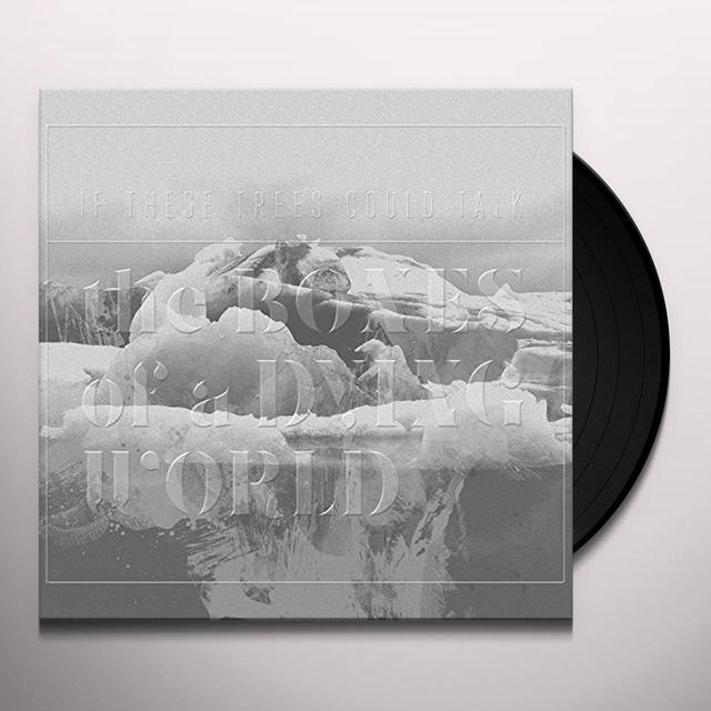 If These Trees Could Talk BONES OF A DYING WORLD Vinyl Record - Gatefold Sleeve