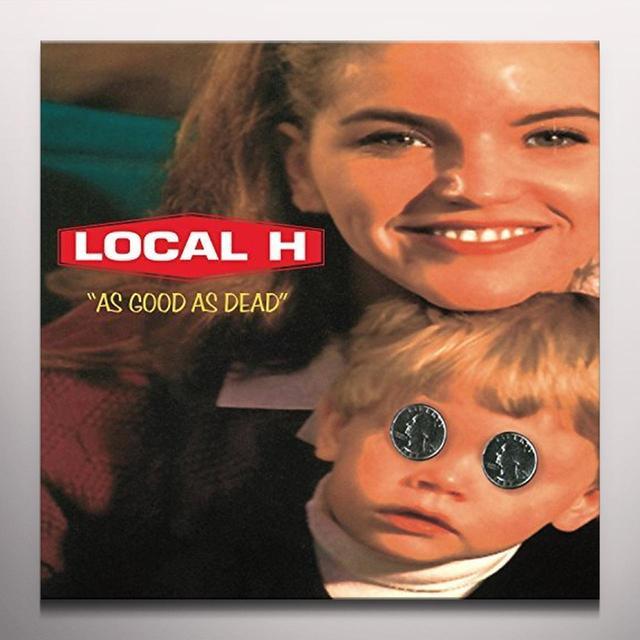 Local H AS GOOD AS DEAD Vinyl Record