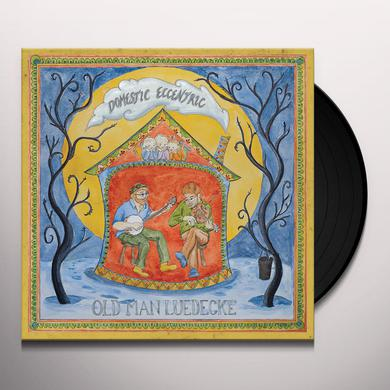 Old Man Luedecke DOMESTIC ECCENTRIC Vinyl Record