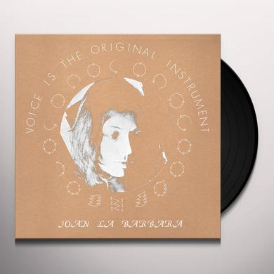 Joan La Barbara VOICE IS THE ORIGINAL INSTRUMENT Vinyl Record