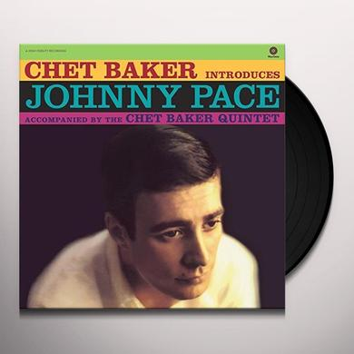 Chet Baker INTRODUCES JOHNNY PACE Vinyl Record - Spain Import