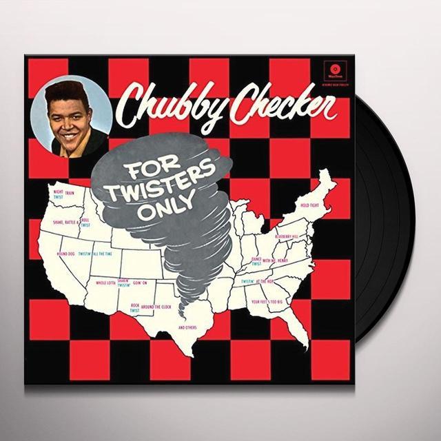 Chubby Checker FOR TWISTERS ONLY + 2 BONUS TRACKS (BONUS TRACKS) Vinyl Record