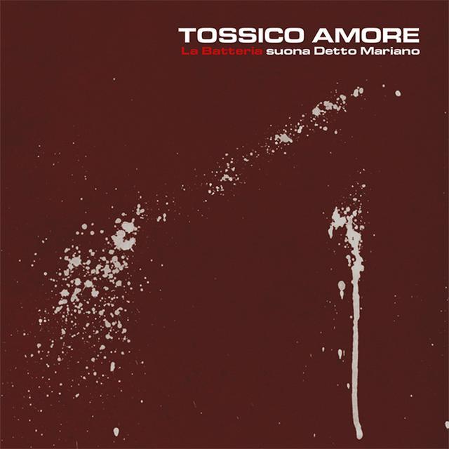 LA BATTERIA TOSSICO AMORE Vinyl Record