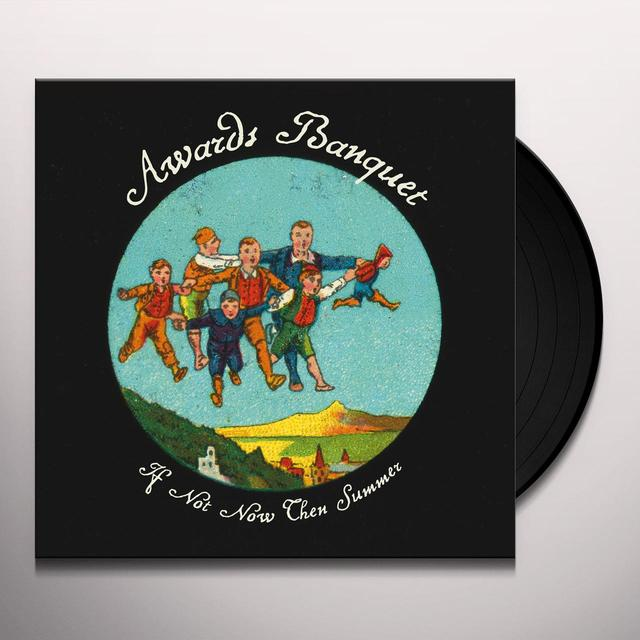 AWARDS BANQUET IF NOT NOW THEN SUMMER Vinyl Record