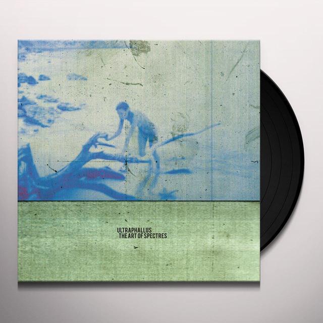 ULTRAPHALLUS ART OF SPECTRES Vinyl Record