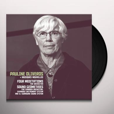 Pauline Oliveros & Pauline Oliveros FOUR MEDITATIONS / SOUND GEOMETRICS Vinyl Record