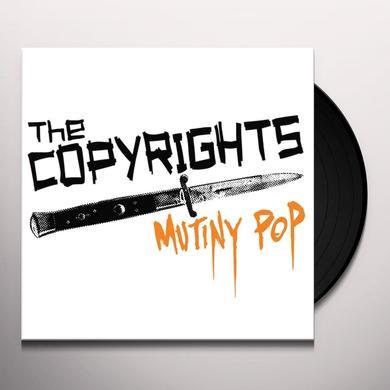 The Copyrights MUTINY POP Vinyl Record