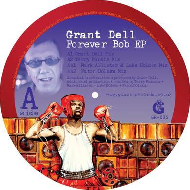 Grant Dell FOREVER BOB Vinyl Record