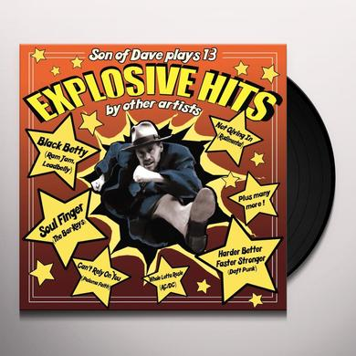 Son Of Dave EXPLOSIVE HITS Vinyl Record