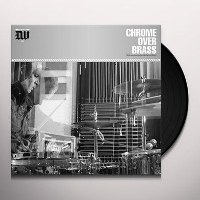 CHROME OVER BRASS Vinyl Record - 180 Gram Pressing, Digital Download Included
