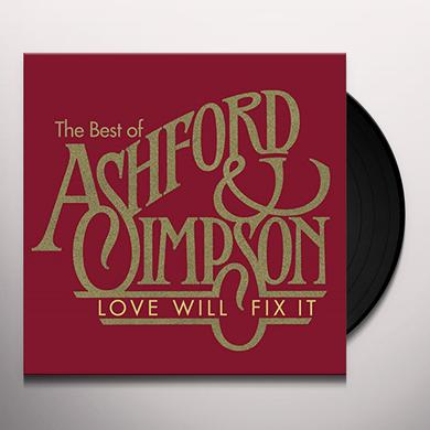 LOVE WILL FIX IT: THE BEST OF ASHFORD & SIMPSON Vinyl Record
