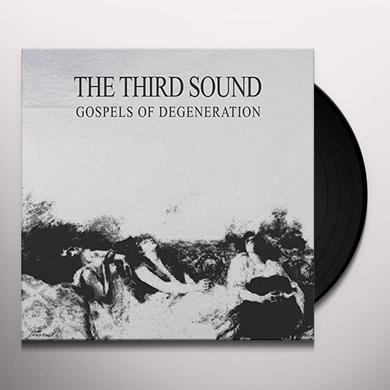 Third Sound GOSPELS OF DEGENERATION Vinyl Record