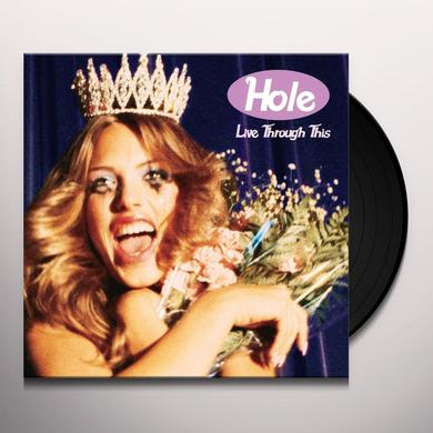 Hole LIVE THROUGH THIS Vinyl Record - UK Release