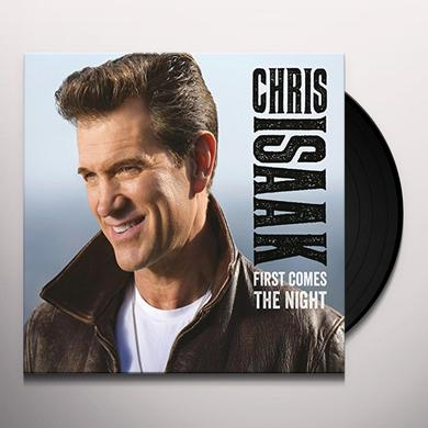 Chris Isaak FIRST COMES THE NIGHT (UK EDITION) Vinyl Record - UK Import