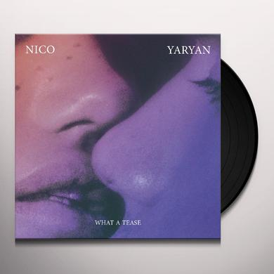 Nico Yaryan WHAT A TEASE Vinyl Record - Digital Download Included