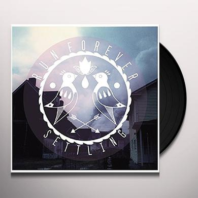 Run Forever SETTLING Vinyl Record