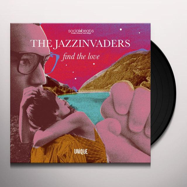 The Jazzinvaders FIND THE LOVE Vinyl Record