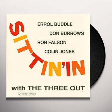 SITTIN' IN WITH THE THREE OUT Vinyl Record - Limited Edition