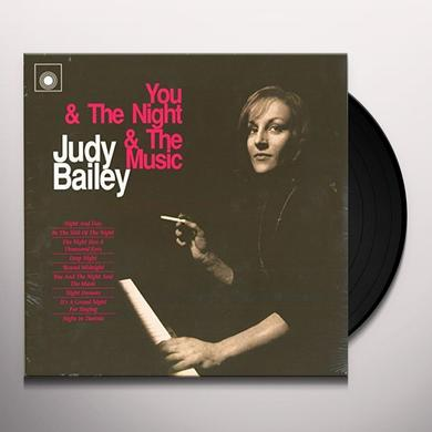 Judy Bailey YOU & THE NIGHT & THE MUSIC Vinyl Record