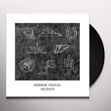 Mirror Travel MEXICO Vinyl Record