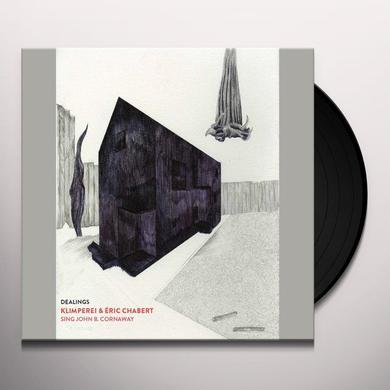 Klimperei Chabert / Eric Chabert SING JOHN B CORNAWAY: DEALINGS Vinyl Record