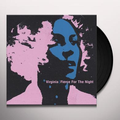 Virginia FIERCE FOR THE NIGHT Vinyl Record