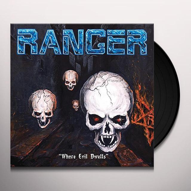 Ranger WHERE EVIL DWELLS Vinyl Record - UK Import
