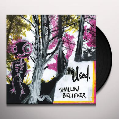 The Used SHALLOW BELIEVER Vinyl Record