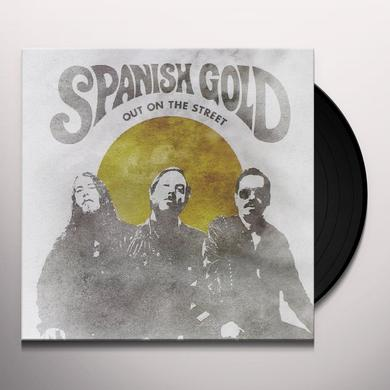 Spanish Gold OUT ON THE STREET Vinyl Record - Canada Import