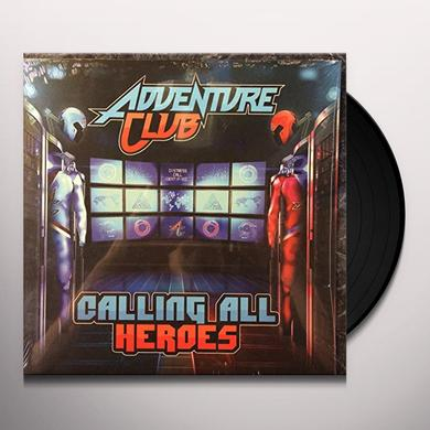 Adventure Club CALLING ALL HEROES Vinyl Record - Canada Release