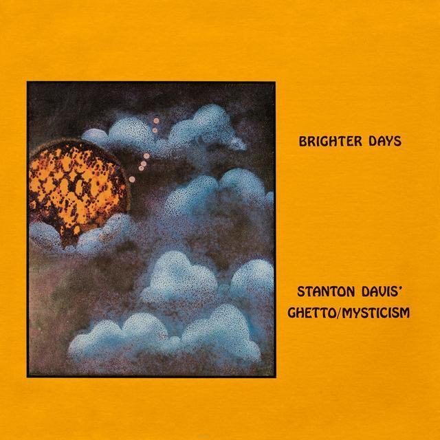Stanton Davis & Ghetto Mysticism BRIGHTER DAYS Vinyl Record - Canada Import
