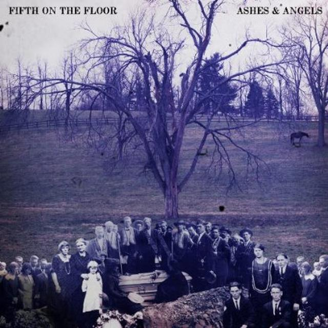 Fifth On The Floor ASHES & ANGELS Vinyl Record - Canada Import