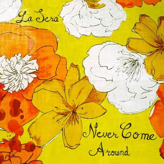 Sera NEVER COME AROUND Vinyl Record - Canada Import