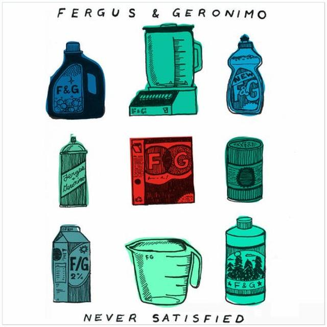 Fergus & Geronimo NEVER SATISFIED Vinyl Record - Canada Import