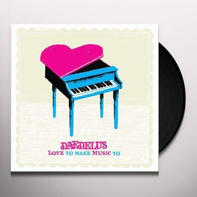 Daedelus LOVE TO MAKE MUSIC TO Vinyl Record - Canada Import