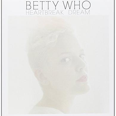 Betty Who HEARTBREAK DREAM / SOMEBODY LOVES YOU Vinyl Record