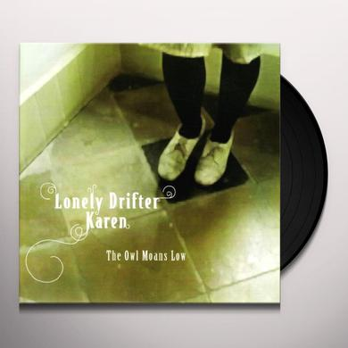 Lonely Drifter Karen OWL MOANS LOW Vinyl Record - Canada Import