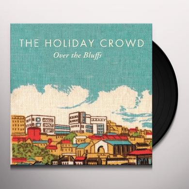 Holiday Crowd OVER THE BLUFFS Vinyl Record - Canada Import